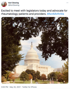 """Tweet from Kori Dewing that says """"Excited to meet with legislators today and advocate for rheumatology patients and providers. #Act4Arthritis"""""""