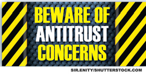 Beware of antritrust concerns