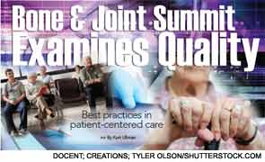 Bone & Joint Summit Examines Quality