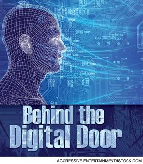 Behind the Digital Door