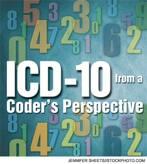 ICD-10 from a Coder's Perspective
